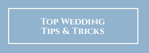 top-wedding-tips-tricks